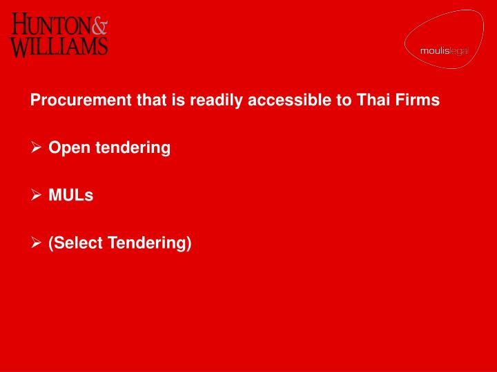 Procurement that is readily accessible to Thai Firms