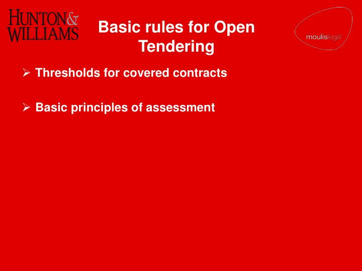 Basic rules for Open Tendering