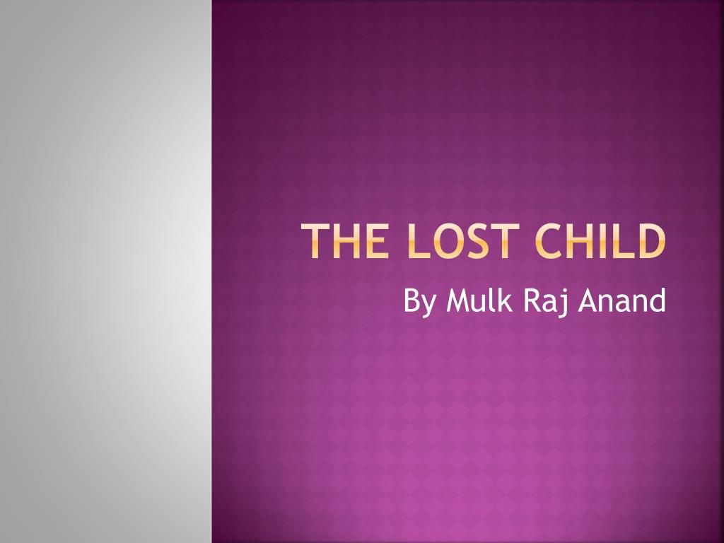 lost child by mulk raj anand