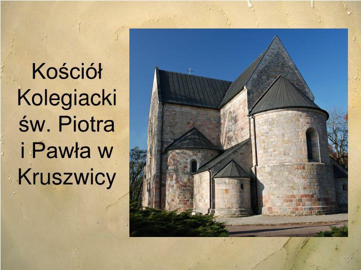 Kościół Kolegiacki św. Piotra i Pawła w Kruszwicy