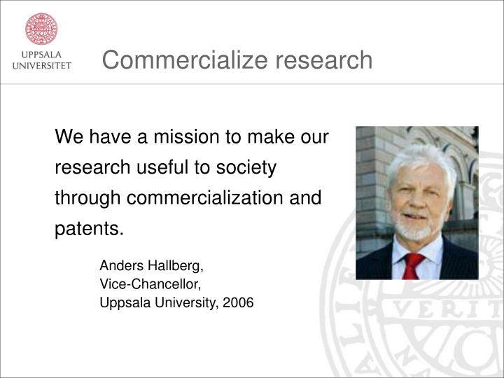 Commercialize research