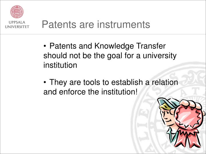 Patents are instruments