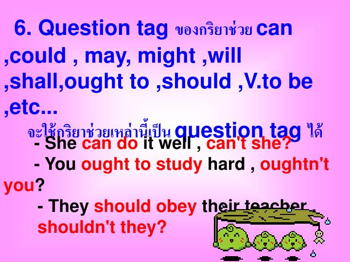 6. Question tag