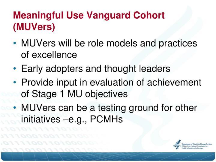 Meaningful Use Vanguard Cohort (MUVers)
