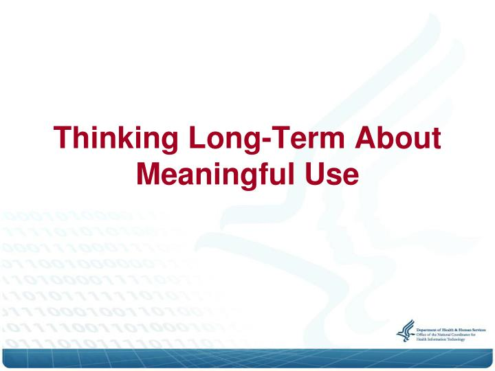 Thinking Long-Term About