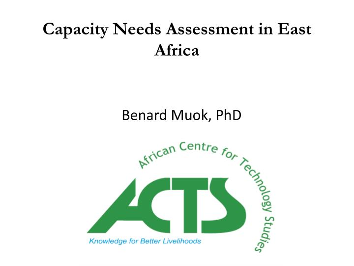 capacity needs assessment in east africa n.