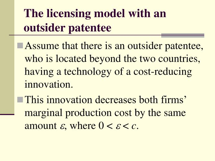 The licensing model with an outsider patentee