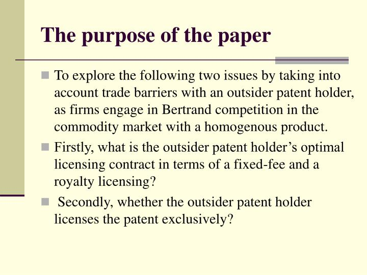 The purpose of the paper