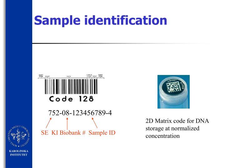 Sample identification