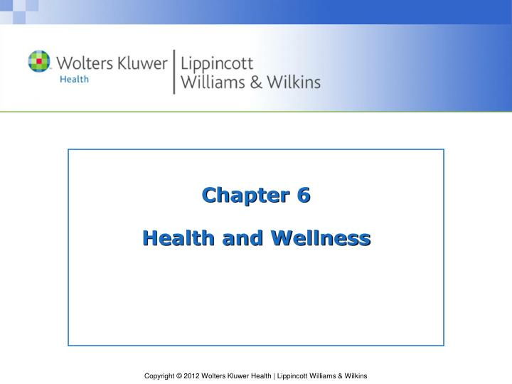 Chapter 6 health and wellness