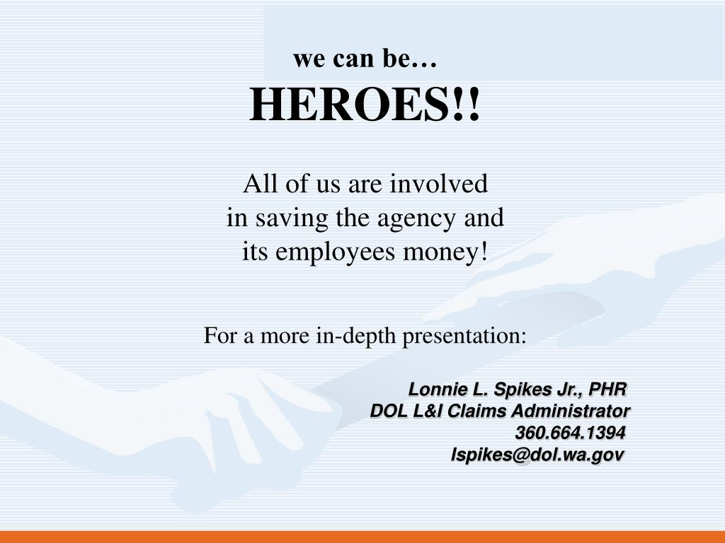PPT - Lonnie L  Spikes Jr , PHR DOL L&I Claims Administrator