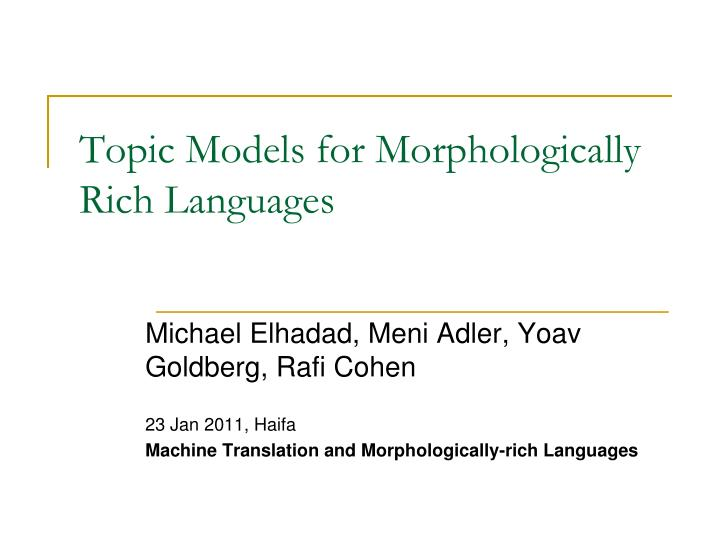 topic models for morphologically rich languages n.