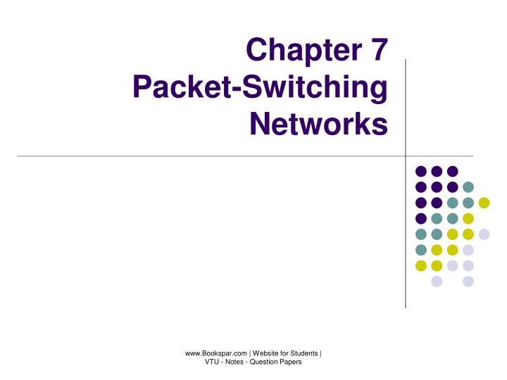 chapter 7 packet switching networks n.