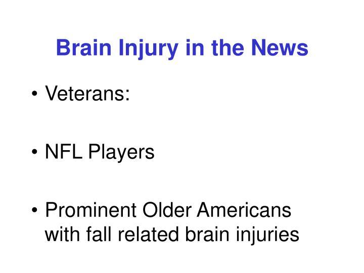 Brain Injury in the News