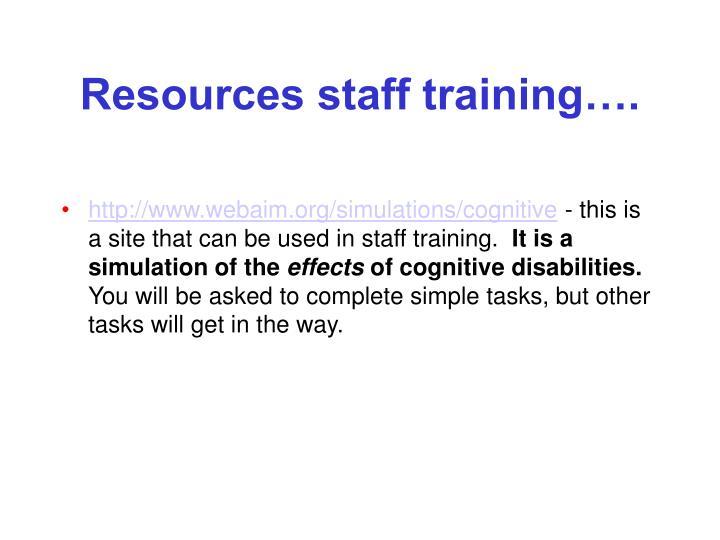 Resources staff training….