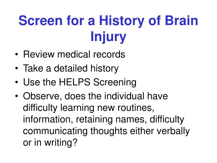 Screen for a History of Brain Injury