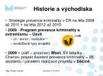 historie a v chodiska