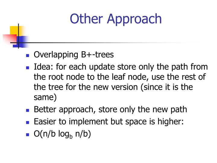 Other Approach
