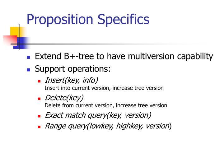 Proposition Specifics