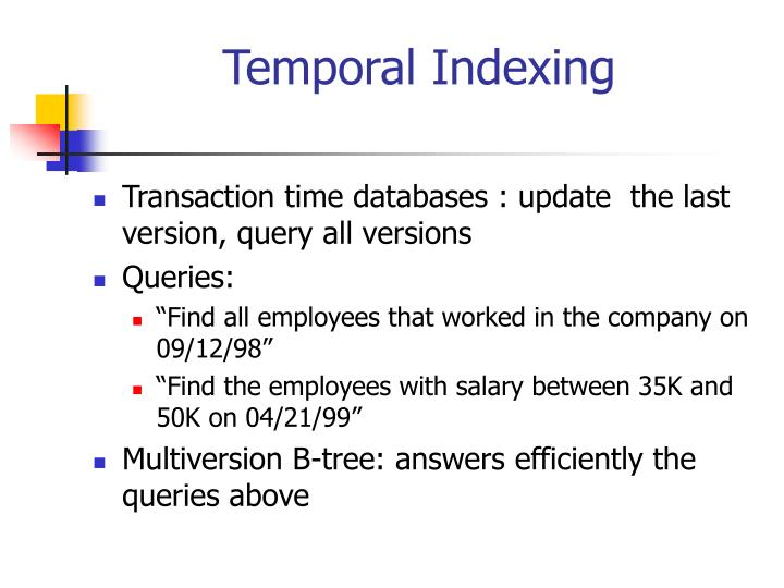 Temporal indexing1