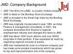 jmd company background