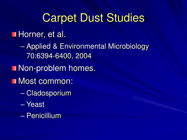 Carpet Dust Studies
