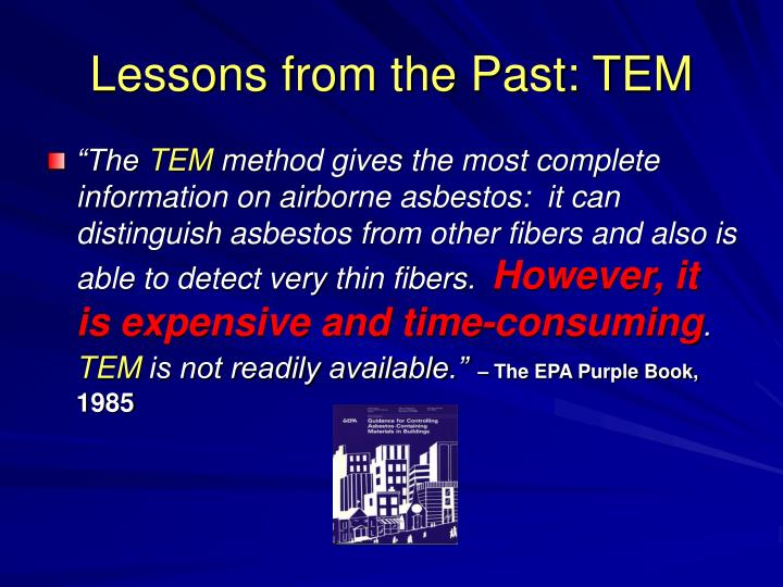 Lessons from the Past: TEM