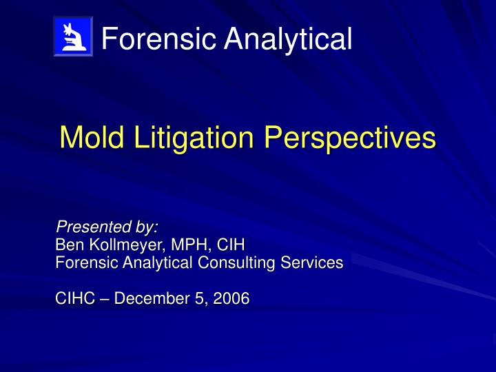 Mold litigation perspectives