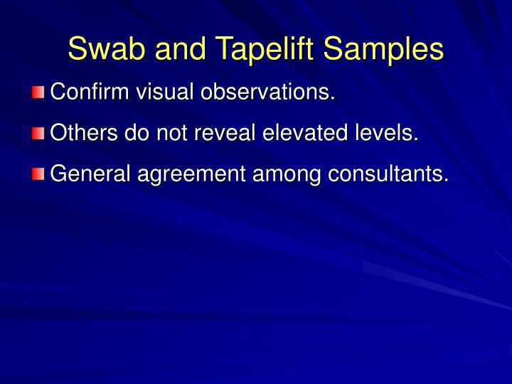 Swab and Tapelift Samples