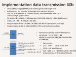 implementation data transmission 60b