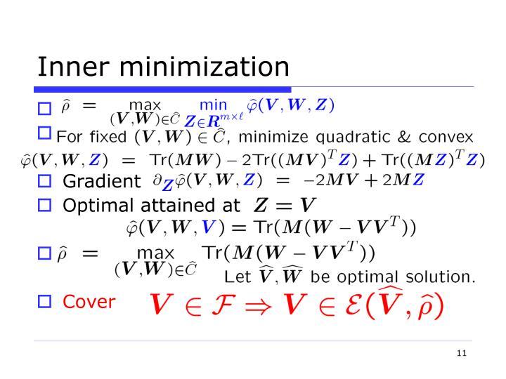 Inner minimization
