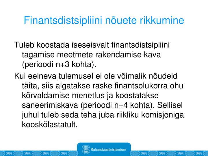 Finantsdistsipliini nõuete rikkumine