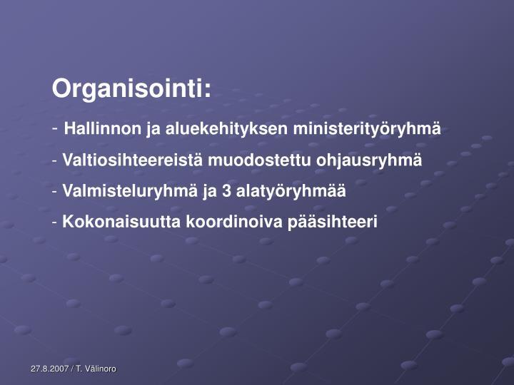 Organisointi: