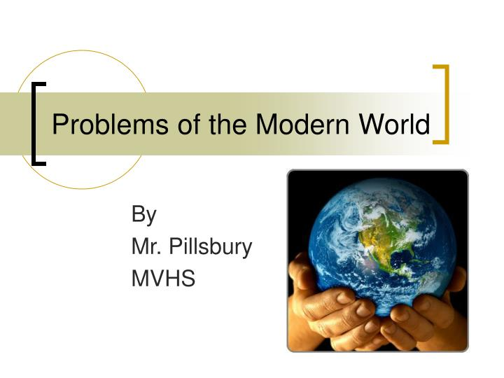 problems of the modern world n.
