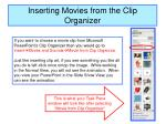 inserting movies from the clip organizer
