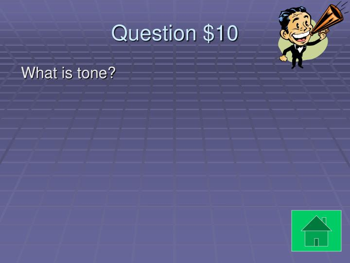 Question $10