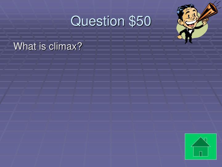 Question $50