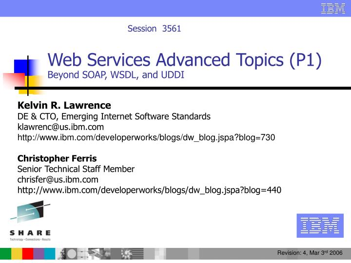 web services advanced topics p1 beyond soap wsdl and uddi n.