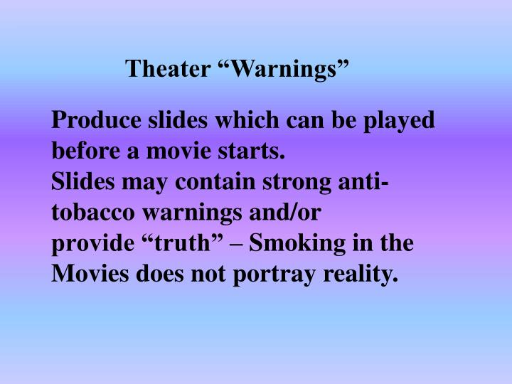 "Theater ""Warnings"""