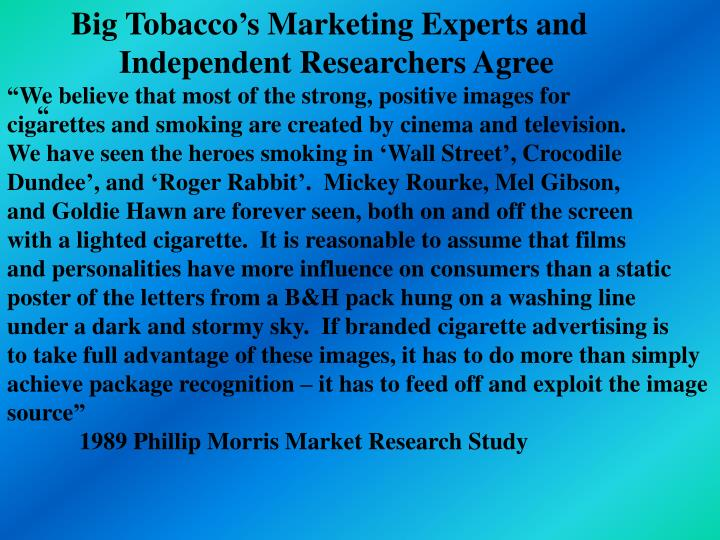 Big Tobacco's Marketing Experts and