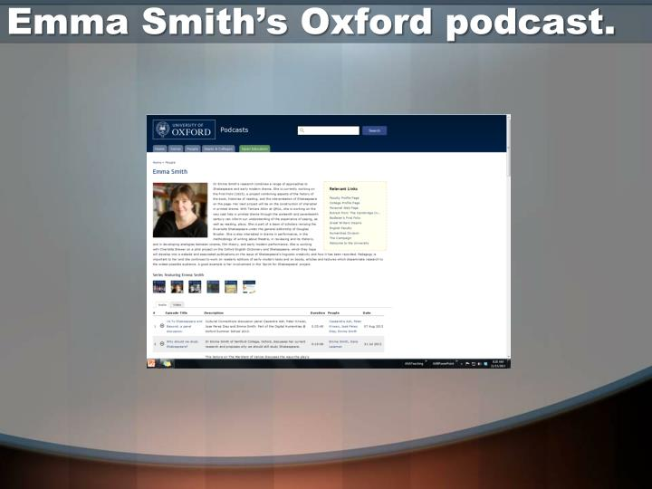 Emma Smith's Oxford podcast.