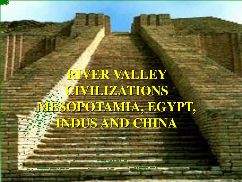 mesopotamia egypt india china similarities
