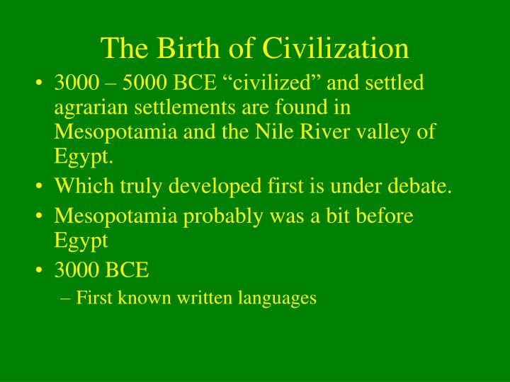 the birth of civilization Chart and diagram slides for powerpoint - beautifully designed chart and diagram s for powerpoint with visually stunning graphics and animation effects our new crystalgraphics chart and diagram slides for powerpoint is a collection of over 1000 impressively designed data-driven chart and editable diagram s guaranteed to impress any audience.