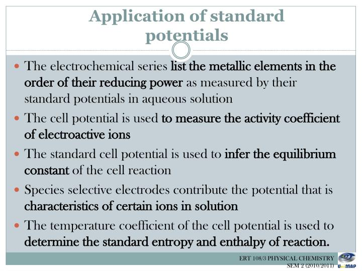 Application of standard potentials