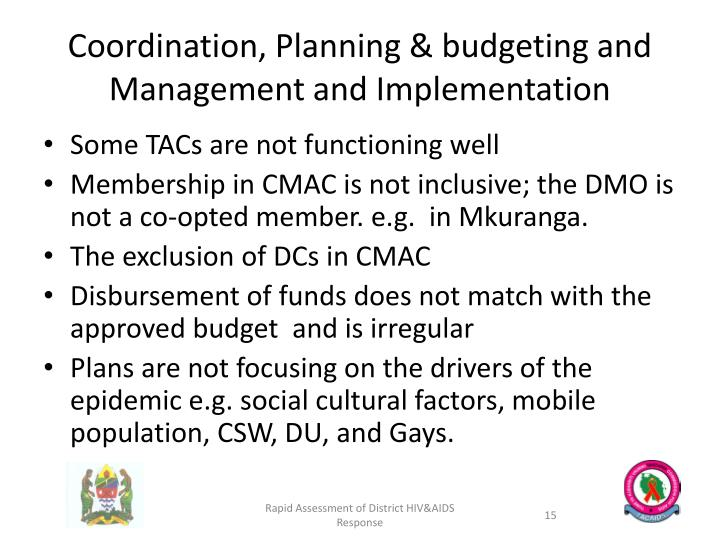 Coordination, Planning & budgeting and Management and Implementation