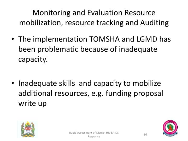 Monitoring and Evaluation Resource mobilization, resource tracking and Auditing
