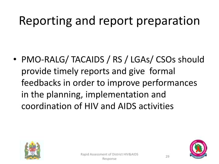 Reporting and report preparation