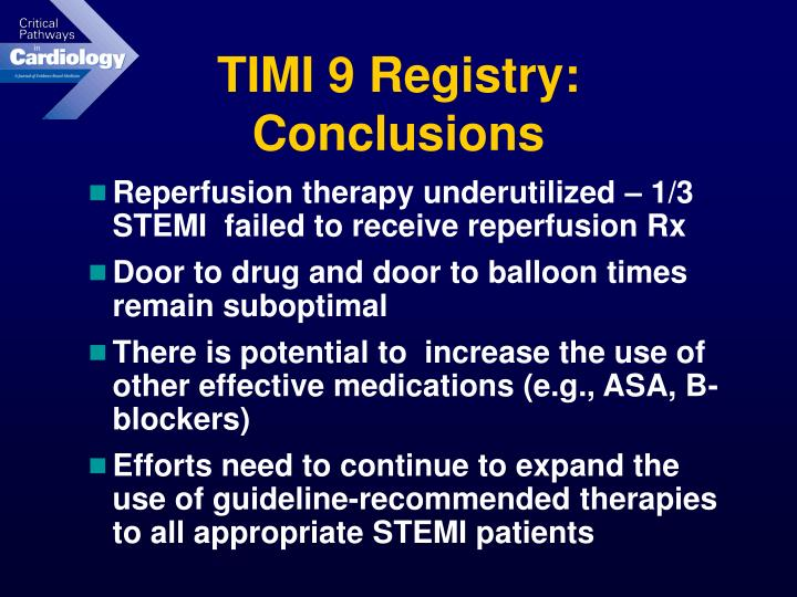 TIMI 9 Registry: Conclusions