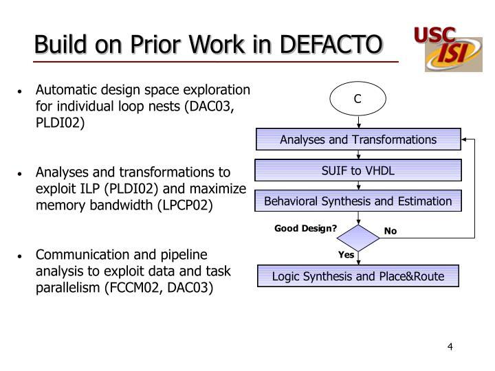 Build on Prior Work in DEFACTO