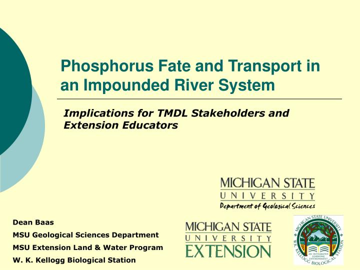 phosphorus fate and transport in an impounded river system n.